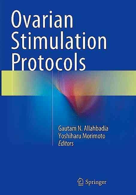 Portada del libro 9788132228684 Ovarian Stimulation Protocols