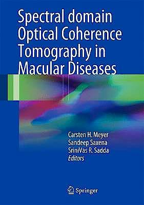 Portada del libro 9788132236085 Spectral Domain Optical Coherence Tomography in Macular Diseases