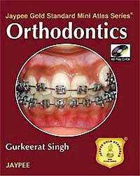 Portada del libro 9788184484649 Orthodontics (Jaypee Gold Standard Mini Atlas Series)