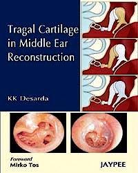 Portada del libro 9788184487305 Tragal Cartilage mid Ear Reconstruction
