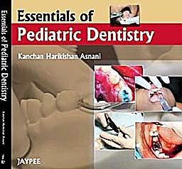 Portada del libro 9788184487428 Essentials of Pediatric Dentistry