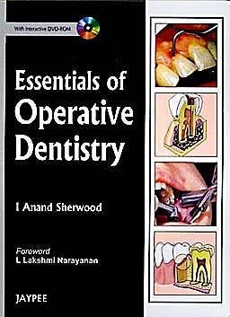 Portada del libro 9788184487794 Essentials of Operative Dentistry + Dvd