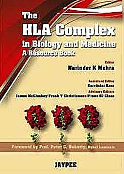 Portada del libro 9788184488708 The Hla Complex in Biology and Medicine. a Resource Book