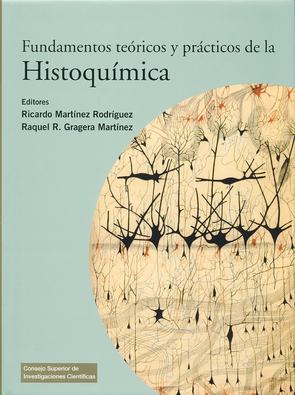 Portada del libro 9788400086725 Fundamentos Teóricos y Prácticos de la Histoquímica
