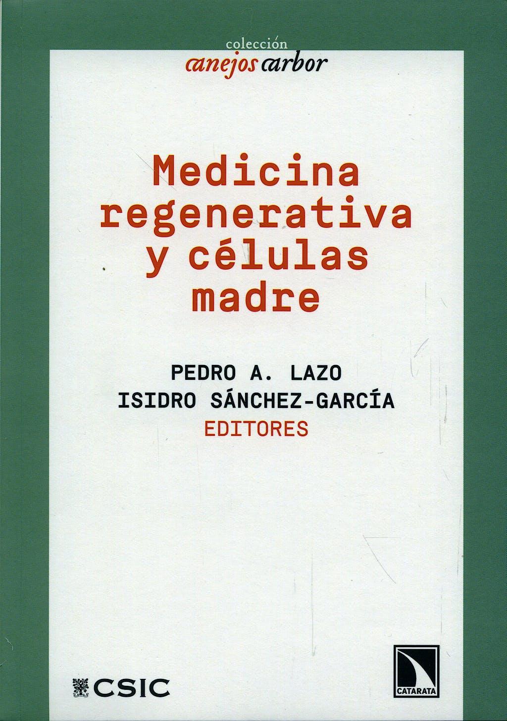 Portada del libro 9788400090432 Medicina Regenerativa y Celulas Madre