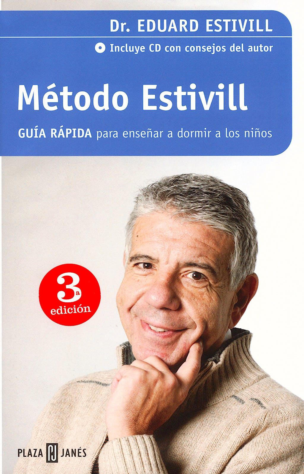 Portada del libro 9788401378072 Metodo Estivill Guia Rapida para Enseñar a Dormir a los Niños + Cd