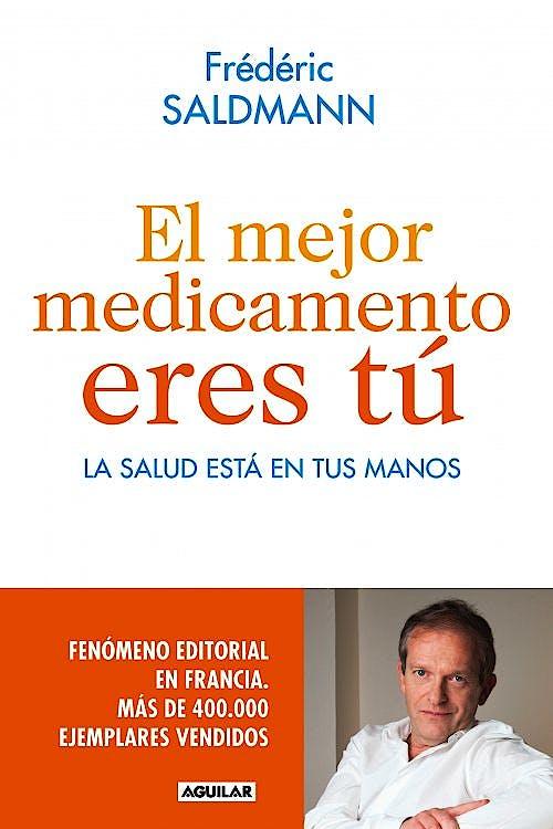 Portada del libro 9788403014022 El Mejor Medicamento Eres Tú