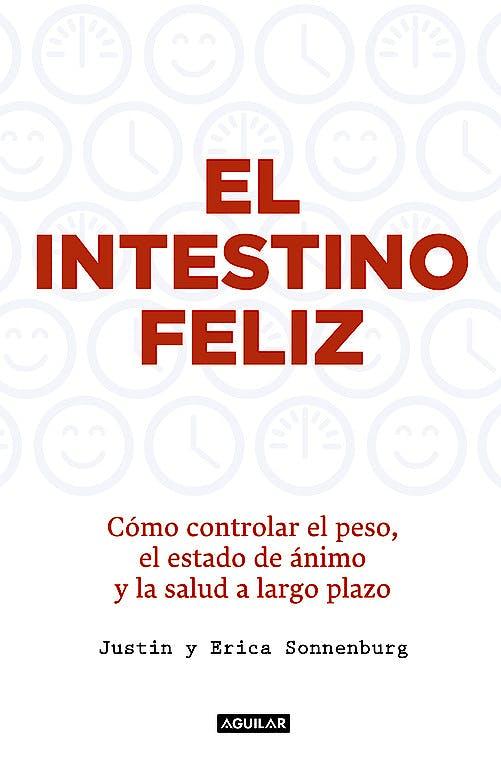 Portada del libro 9788403015012 El Intestino Feliz