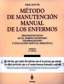 Portada del libro 9788407002087 Método de Manutención Manual de los Enfermos, Tomo 1
