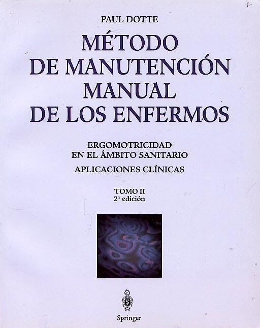 Portada del libro 9788407002094 Método de Manutención Manual de los Enfermos, Tomo 2