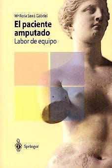 Portada del libro 9788407002131 El Paciente Amputado. Labor de Equipo
