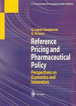 Portada del libro 9788407002476 Reference Pricing and Pharmaceutical Policy