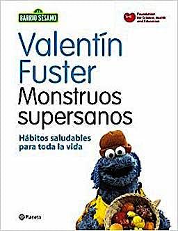 Portada del libro 9788408091622 Monstruos Supersanos. Habitos Saludables para Toda la Vida