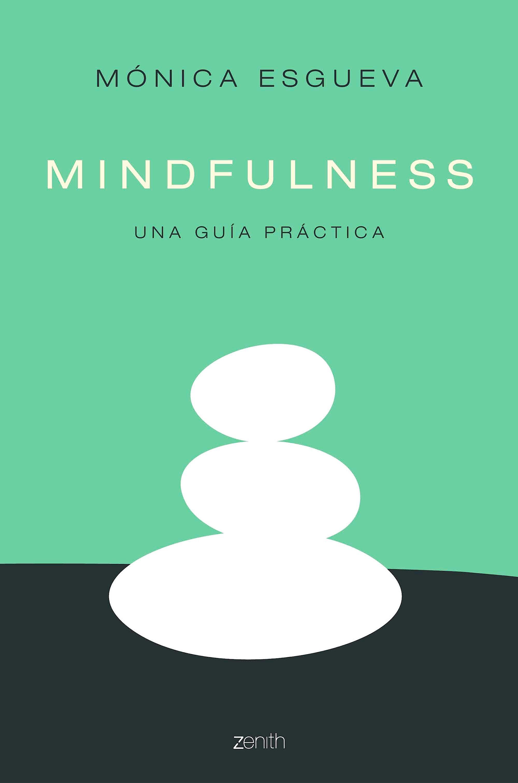 Portada del libro 9788408158554 Mindfulness. Una Guía Práctica