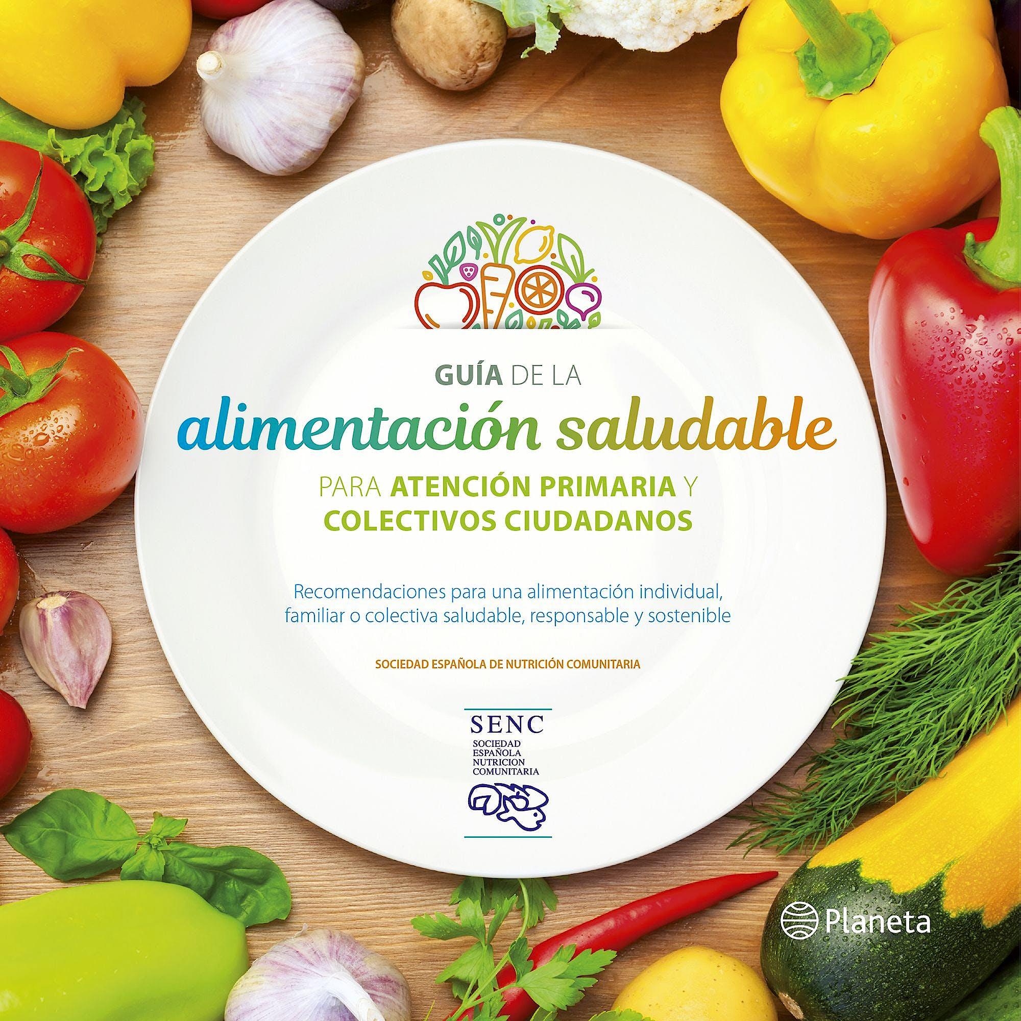 Portada del libro 9788408201939 Guía de la Alimentación Saludable para la Atención Primaria y Colectivos Ciudadanos