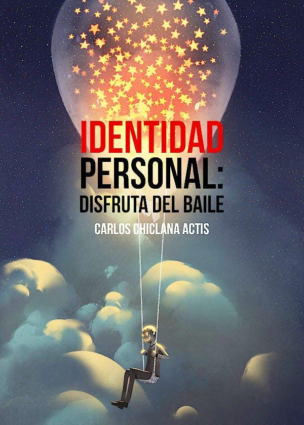 Portada del libro 9788409056736 Identidad Personal. Disfruta del Baile