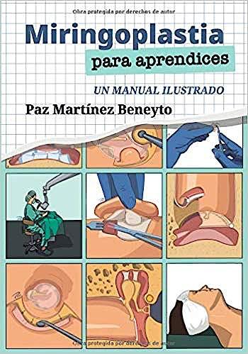 Portada del libro 9788409081837 Miringoplastia para Aprendices. Un Manual Ilustrado
