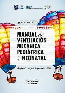 Portada del libro 9788409084463 Manual de Ventilación Mecánica Pediátrica y Neonatal