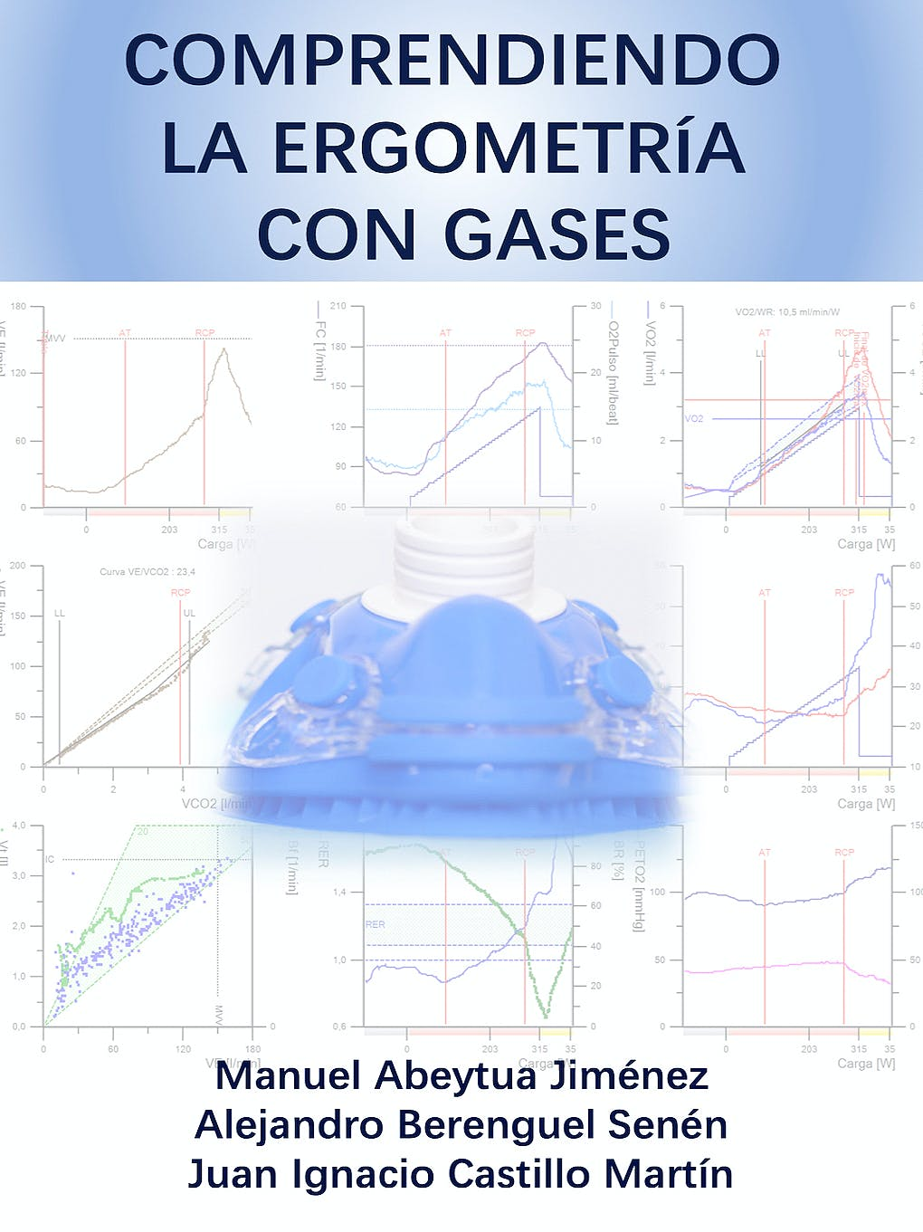 Portada del libro 9788409095179 Comprendiendo la Ergometría con Gases
