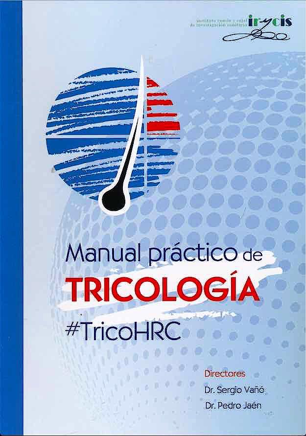 Portada del libro 9788409101153 Manual Práctico de Tricología. #TricoHRC