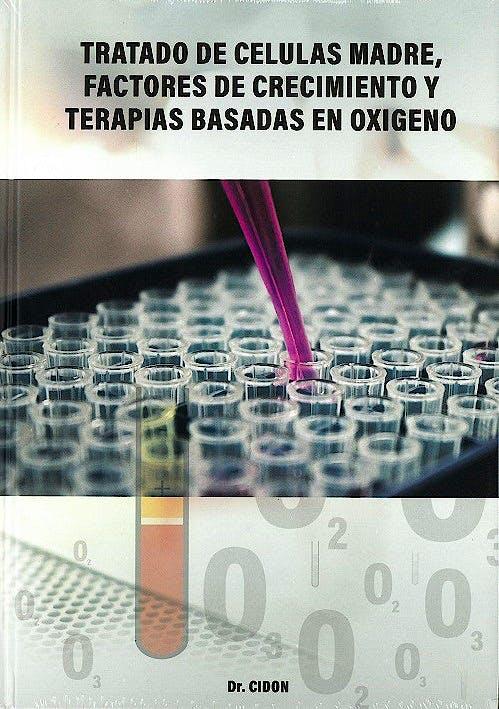Portada del libro 9788409102259 Tratado de Células Madre, Factores de Crecimiento y Terapias Basadas en Oxígeno