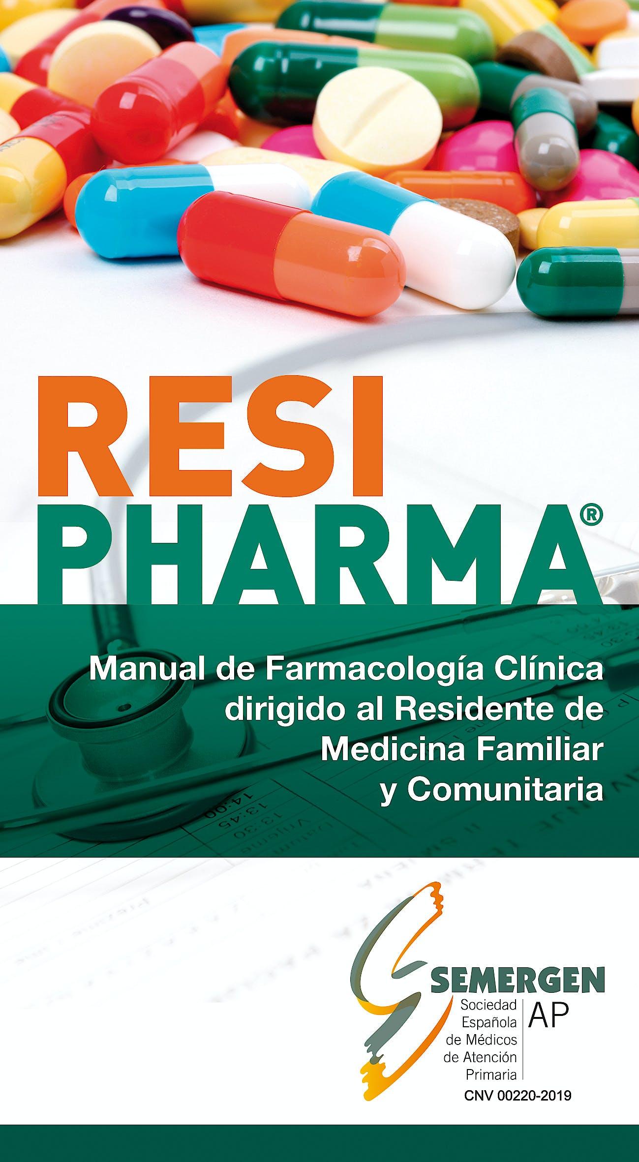 Portada del libro 9788409150625 RESIPHARMA® Manual de Farmacología Clínica Dirigido al Residente de Medicina Familiar y Comunitaria