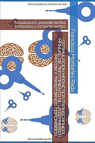 Portada del libro 9788409173945 Estimulación Magnética Transcraneal. Manual de Tratamiento de la Depresión Mayor y Trastornos Comórbidos