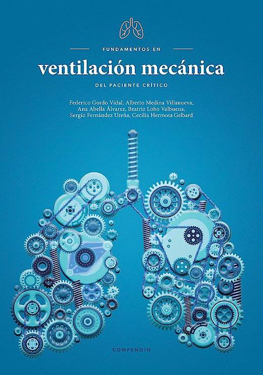 Portada del libro 9788409212996 Fundamentos en Ventilación Mecánica del Paciente Crítico