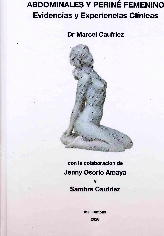 Portada del libro 9788409239924 Abdominales y Periné Femenino. Evidencias y Experiencias Científicas