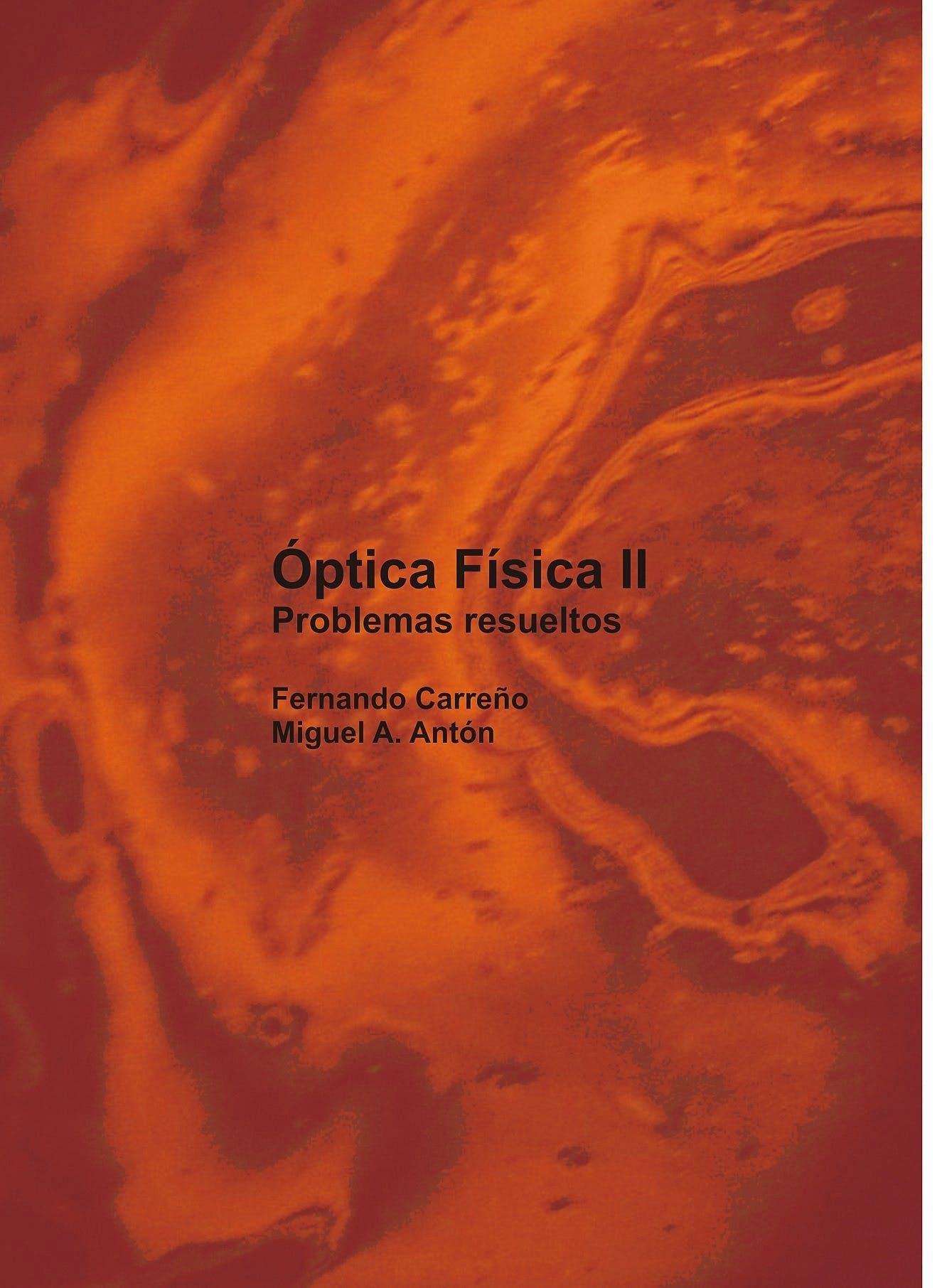 Portada del libro 9788409245598 Óptica Física II Problemas Resueltos