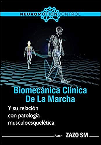 Portada del libro 9788409248964 Biomecánica Clínica de la Marcha y su Relación con Patología Musculoesquelética