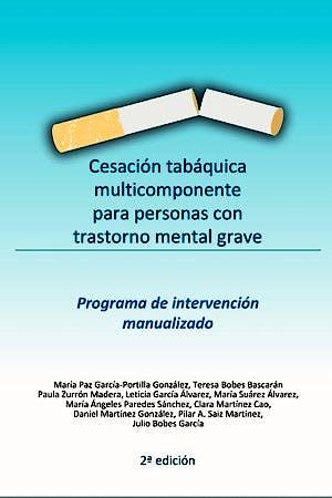 Portada del libro 9788409249695 Cesación Tabáquica Multicomponente para Personas con Trastorno Mental Grave. Programa de Intervención Manualizado
