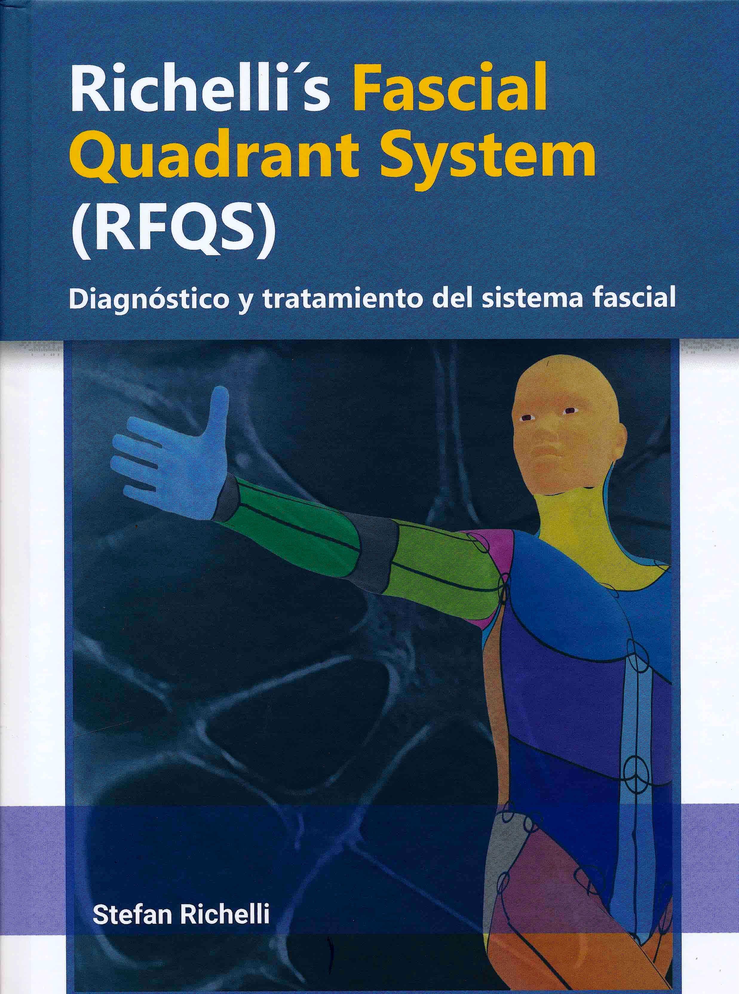 Portada del libro 9788409252275 Richelli's Fascial Quadrant System (RFQS). Diagnóstico y Tratamiento del Sistema Fascial (Incluye Acceso a Contenidos Online y Actualizaciones)