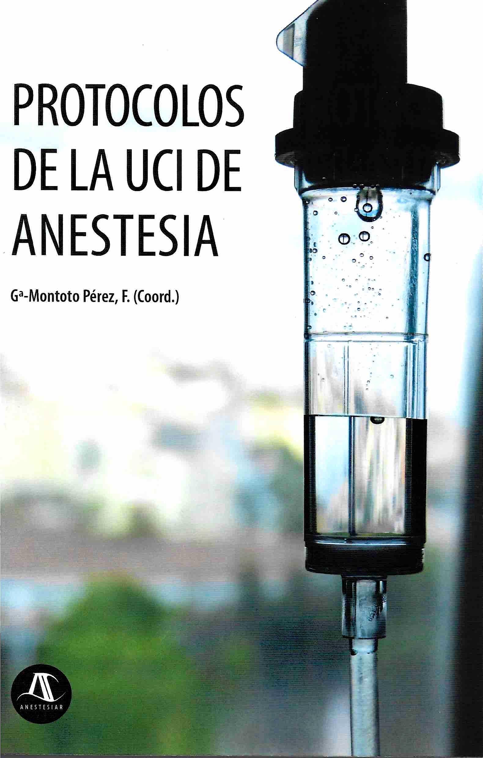 Portada del libro 9788409258338 Protocolos de la UCI de Anestesia