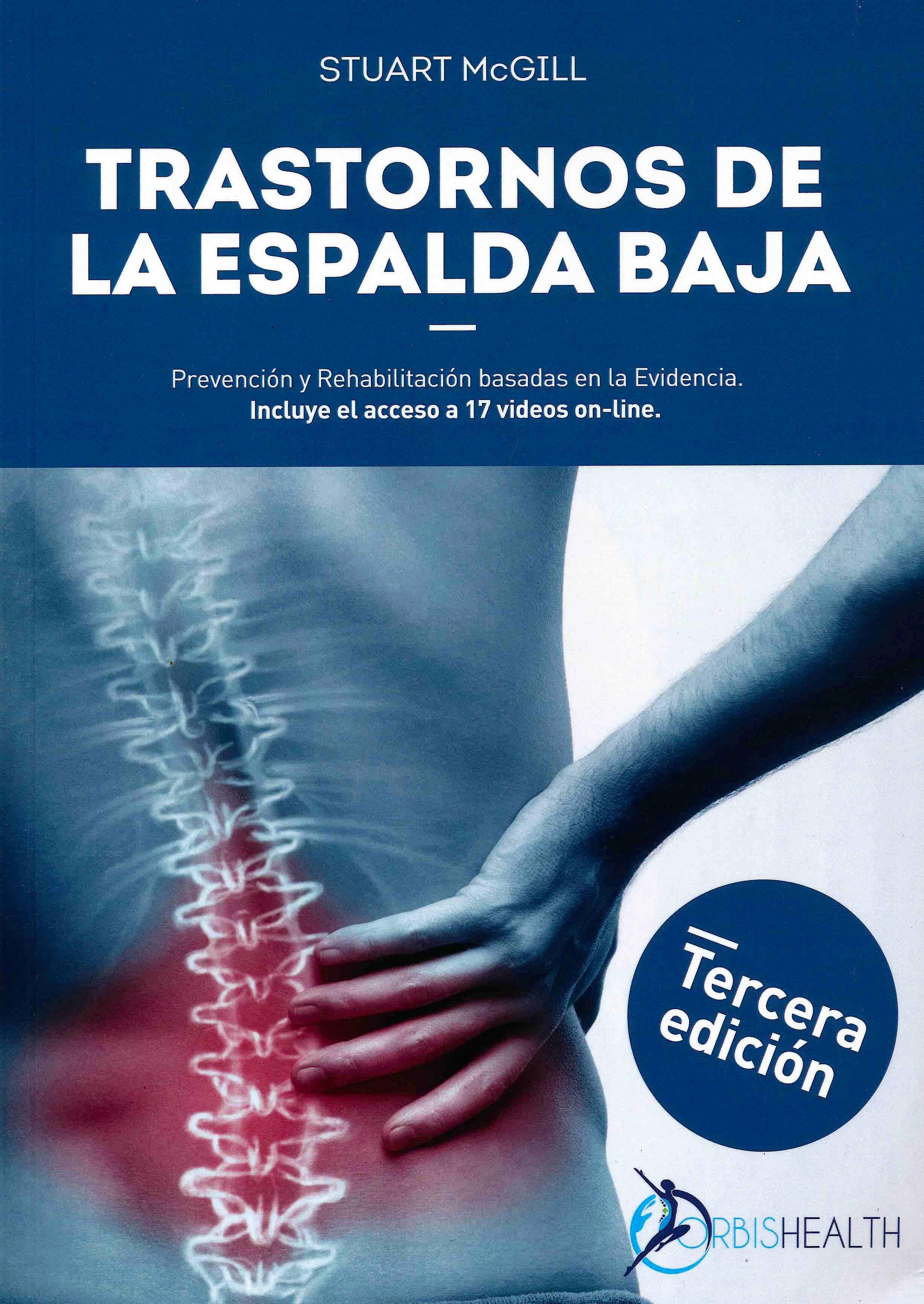 Portada del libro 9788409304776 Trastornos de la Espalda Baja. Prevención y Rehabilitación Basadas en la Evidencia