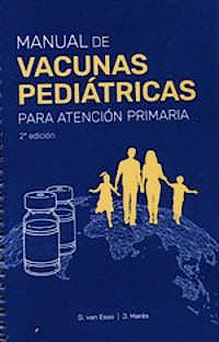 Portada del libro 9788409308392 Manual de Vacunas Pediátricas para Atención Primaria