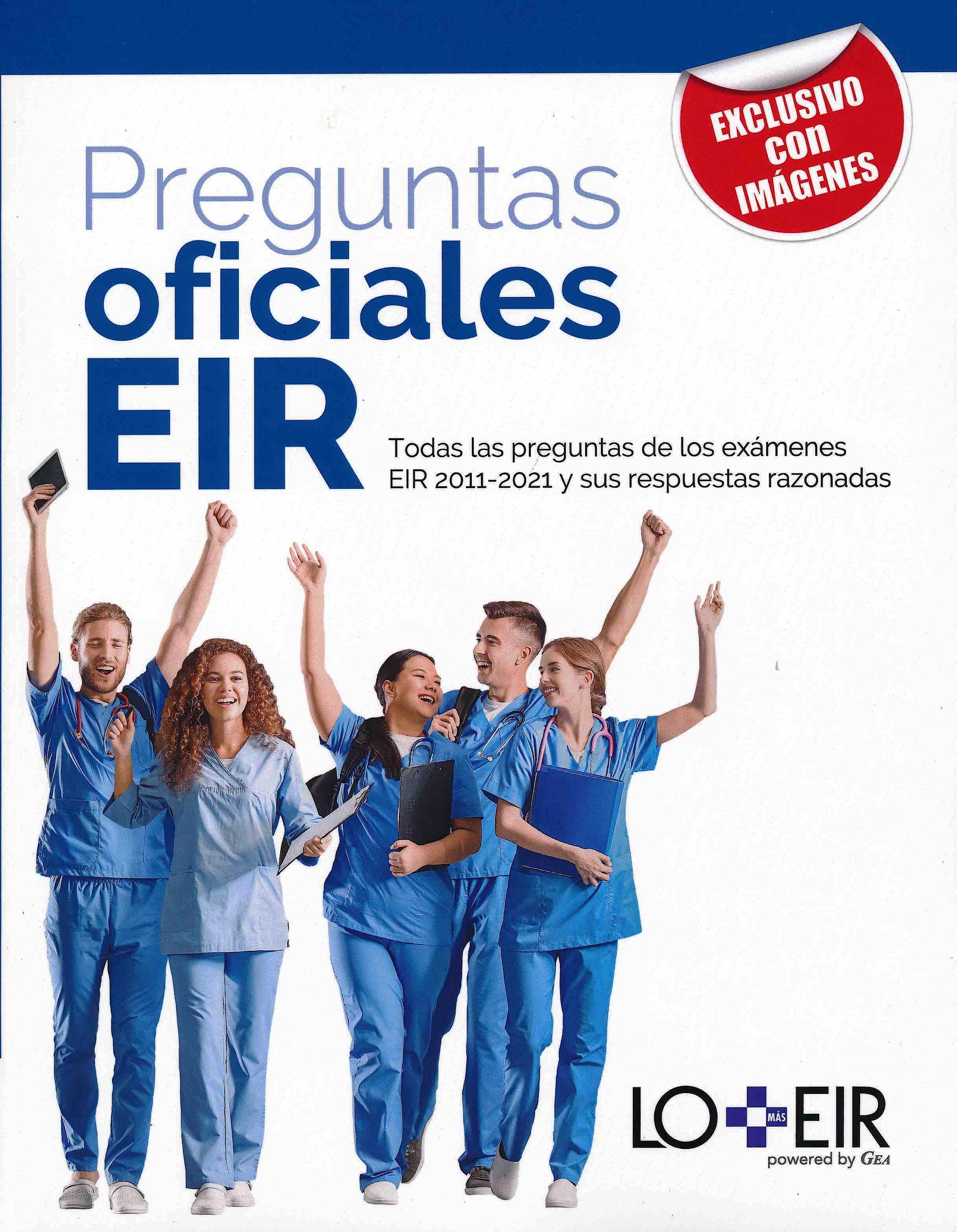 Portada del libro 9788409321162 Preguntas Oficiales EIR. Todas las Preguntas de los Exámenes EIR 2011-2021 y sus Respuestas Razonadas