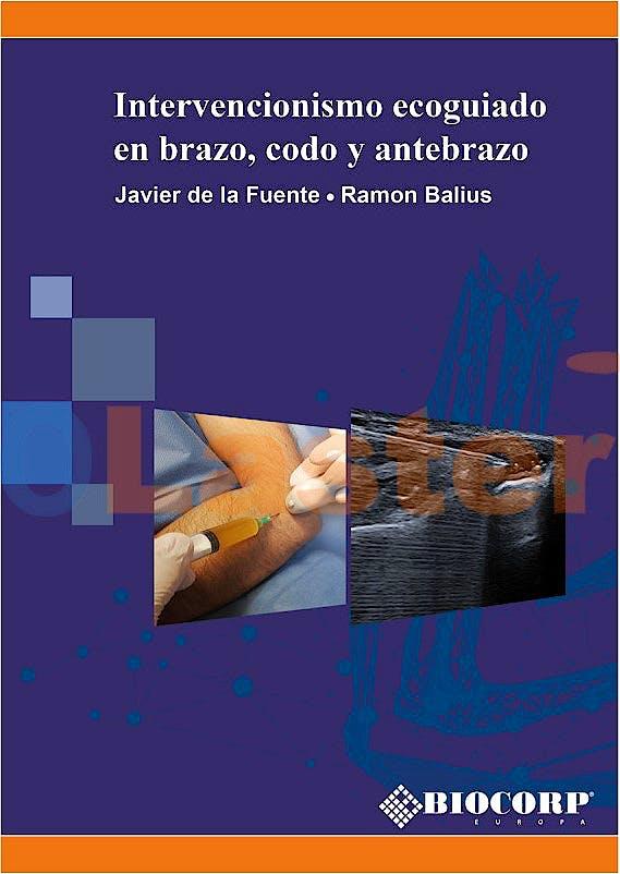 Portada del libro 9788409333820 Intervencionismo Ecoguiado en Brazo, Codo y Antebrazo