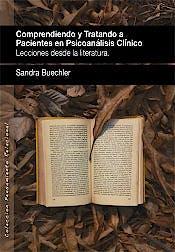 Portada del libro 9788412014501 Comprendiendo y Tratando a Pacientes en Psicoanálisis Clínico. Lecciones desde Literatura