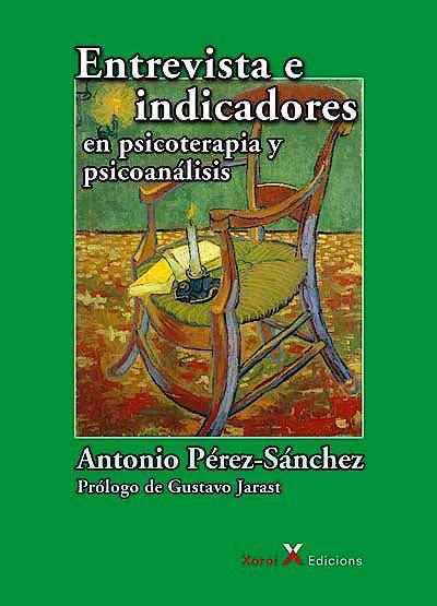 Portada del libro 9788412082890 Entrevista e Indicadores en Psicoterapia y Psicoanálisis