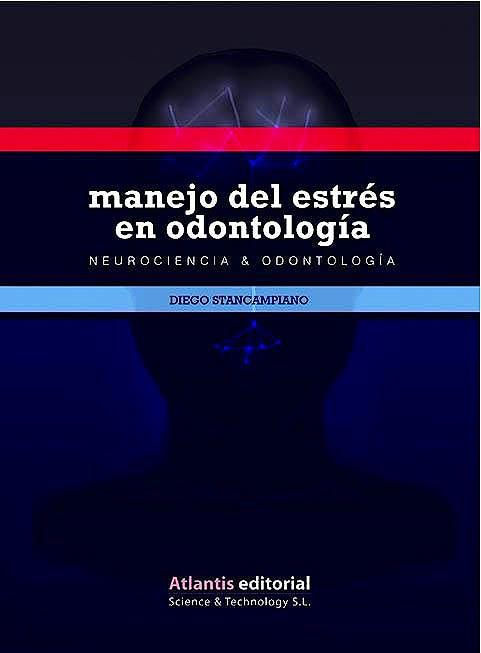 Portada del libro 9788412086805 Manejo del Estrés en Odontología. Neurociencia y Odontología
