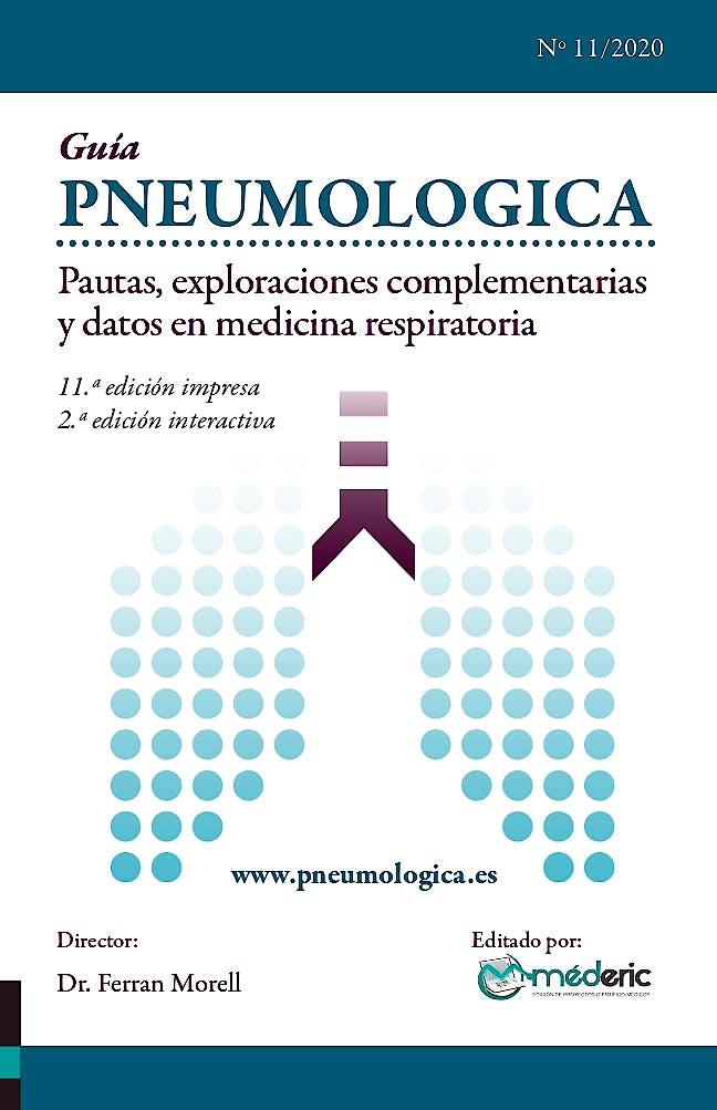 Portada del libro 9788412108378 Guía PNEUMOLOGICA. Pautas' Exploraciones Complementarias y Datos en Medicina Respiratoria (Libro + Acceso Versión Electrónica)