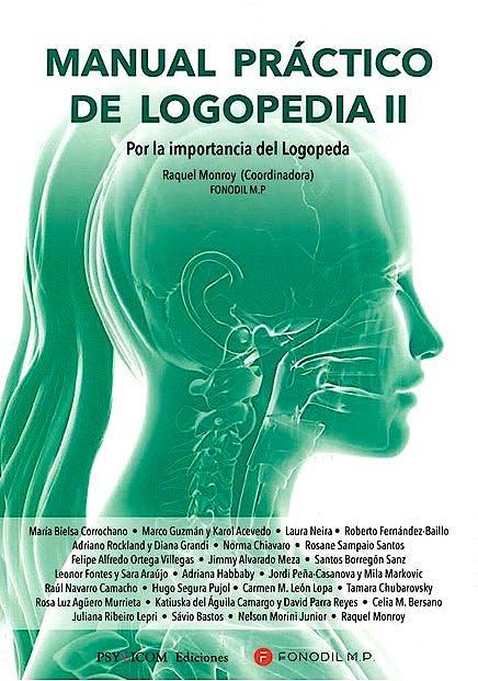 Portada del libro 9788412156768 Manual Práctico de Logopedia II. Por la Importancia del Logopeda