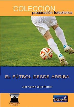 Portada del libro 9788412197365 El Fútbol desde Arriba