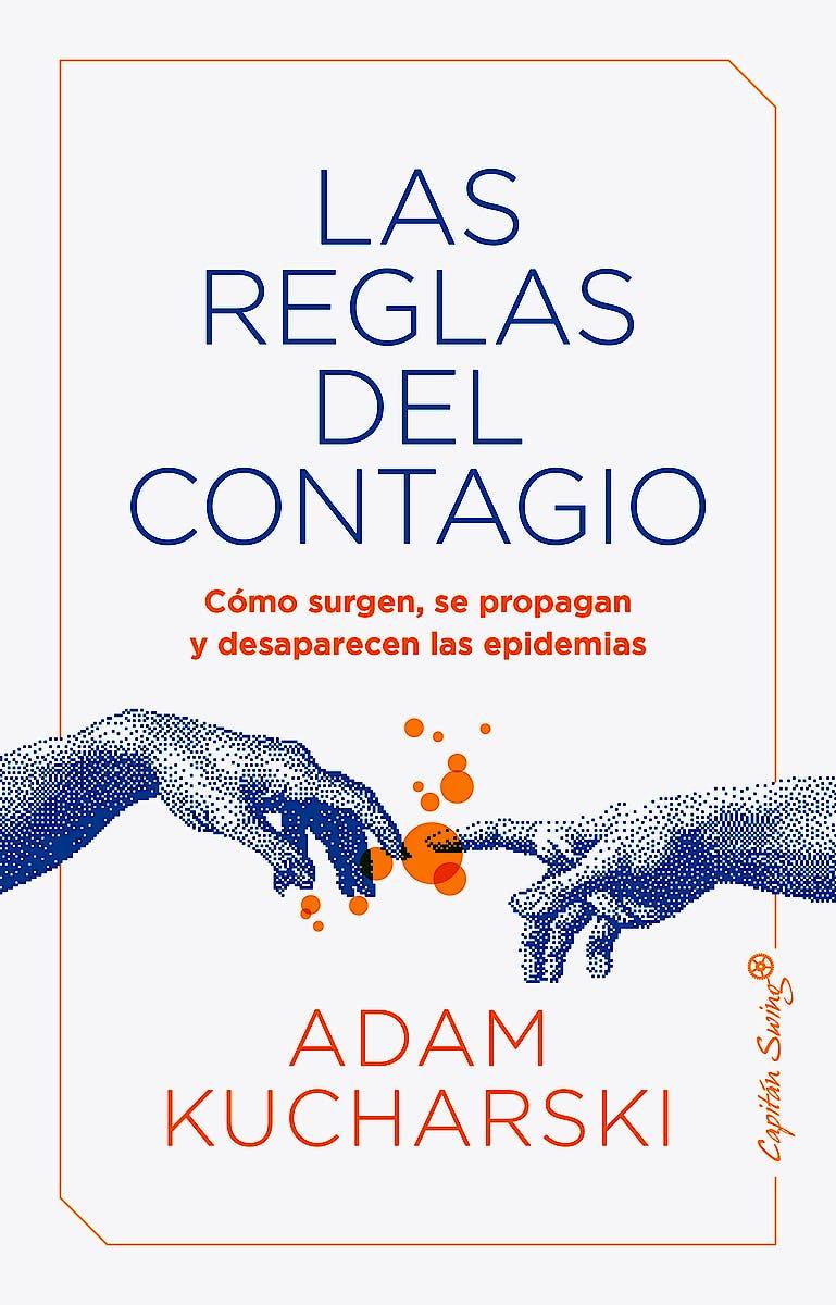Portada del libro 9788412197952 Las Reglas del Contagio. Cómo Surgen, se Propagan y Desaparecen las Pandemias