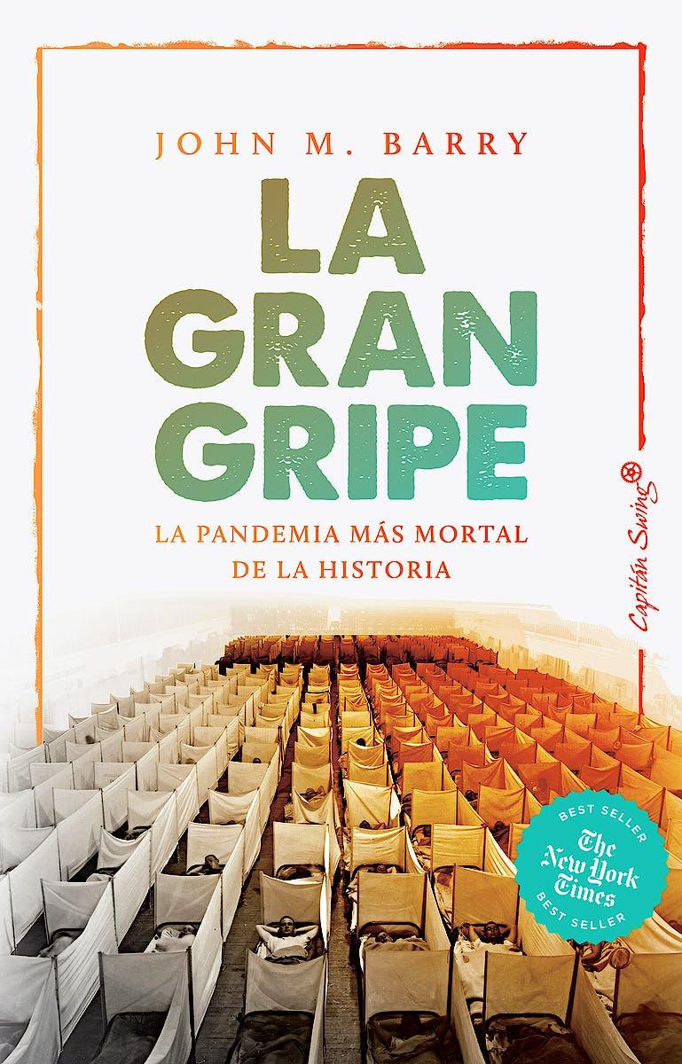 Portada del libro 9788412197976 La Gran Gripe. La Pandemia Más Mortal de la Historia