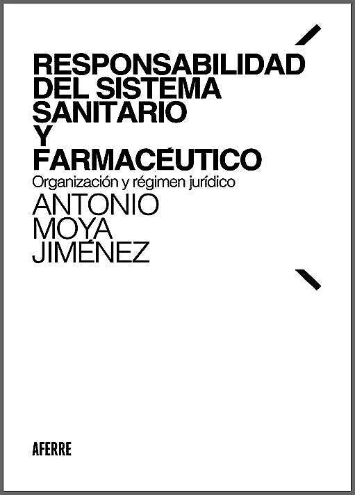 Portada del libro 9788412202649 Responsabilidad del Sistema Sanitario y Farmacéutico. Organización y Régimen Jurídico