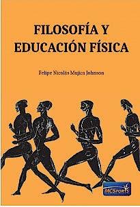 Portada del libro 9788412312805 Filosofía y Educación Física