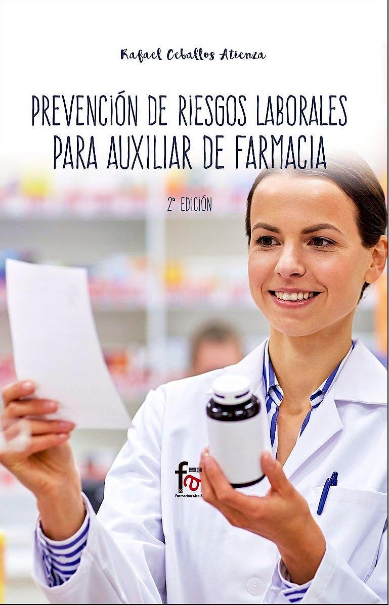 Portada del libro 9788413011547 Prevención de Riesgos Laborales para el Auxiliar de Farmacia