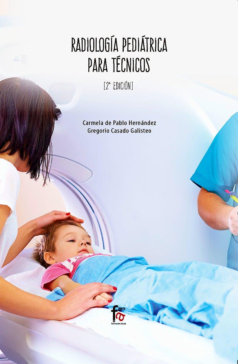 Portada del libro 9788413013084 Radiología Pediátrica para Técnicos